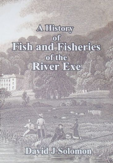 A History of the Fish and Fisheries of the River Exe